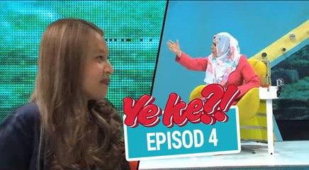 Ye Ke?! (2016) | Episod 4