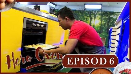 Hero Oven (2017) | Episod 6