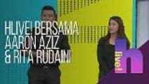 hLive! bersama finalis All Stars Buka Panggung, Datuk Aaron Aziz & Rita Rudaini
