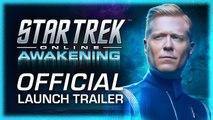 Star Trek Online: Awakening - Official Launch Trailer (2019)  Online MMO Game