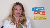 Les Objectifs de Développement Durable, 6 minutes pour comprendre et se mobiliser
