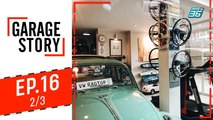 Garage Story | Tonkit Garage | 17 ต.ค. 62 (2/3)