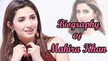 Mahira Khan A.K.A Khirad of Humsafar - Biography