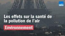 La pollution de l'air | Les effets sur la santé