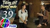 THVL | Tiếng sét trong mưa - Tập 39[5]: Phượng nói dối mình không thương Bình để má an lòng