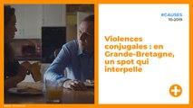 Violences conjugales : en Grande-Bretagne, un spot qui interpelle