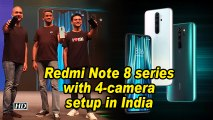 Redmi Note 8 series with 4-camera setup in India