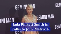 Jada Pinkett Smith Could Be In The New 'Matrix'