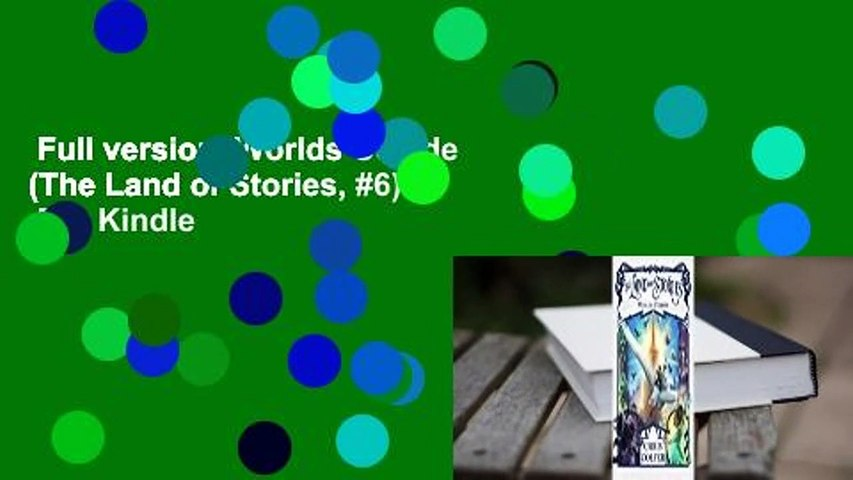 Full version  Worlds Collide (The Land of Stories, #6)  For Kindle