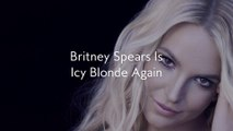 Britney Spears Is Icy Blonde Again
