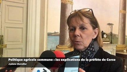 """La préfète de Corse et la PAC : """"nous sommes en proximité avec les agriculteurs"""""""