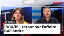 JT breton du vendredi 18 octobre 2019 : retour sur l'affaire Cuillandre