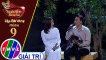 THVL | Tuyệt đỉnh song ca - Cặp đôi vàng 2019 | Tập 9[5]: LK Tiếng hát chim đa đa, Xin gọi nhau là cố nhân - Trần Vũ, Thu Trang