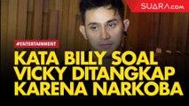 Vicky Nitinegoro Ditangkap karena Narkoba, Ini Kata Billy Syahputra