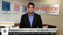Patrick Holland NMLS # 179158 Embrace Home Loans - Fairfax, VA Fairfax Impressive5 Star Revie...