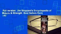 Full version  Jim Stoppani's Encyclopedia of Muscle & Strength  Best Sellers Rank : #5