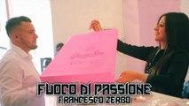 Francesco Zerbo - Fuoco di passione (Ufficiale 2019)