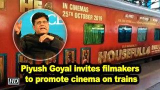 Piyush Goyal invites filmakers to promote cinema on trains