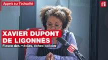 Xavier Dupont de Ligonnès : fiasco des médias, échec policier