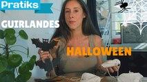 Comment fabriquer des guirlandes d'Halloween
