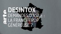 Demandes d'asile : la France trop généreuse ? | 17/10/2019 | Désintox | ARTE