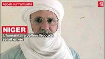 Niger : l'humanitaire Jeffery Woodke serait en vie