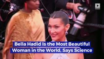 Bella Hadid Is the Most Beautiful Woman in the World, Says Science