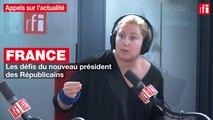 France: les défis du nouveau président des Républicains