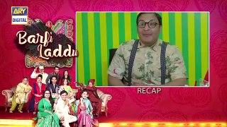 Barfi Laddu Ep 21 _ 17th October 2019 _ ARY Digital Drama