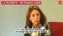 La pauvreté : en France aussi