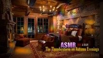 Thunderstorm on Autumn Evenings #ASMR #FireRain