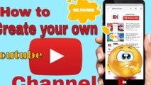 How to Create Your own Channel on youtube app using your mobile phone in just 2 minutes easily | create free channel on google's youtube, upload videos, free storage and earn revenue on your public videos through  monetizing your channel