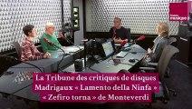 """Madrigaux """"O primavera"""", """"Lamento della Ninfa"""" et """"Zefiro torna"""" de Monteverdi - La Tribune des critiques de disques"""