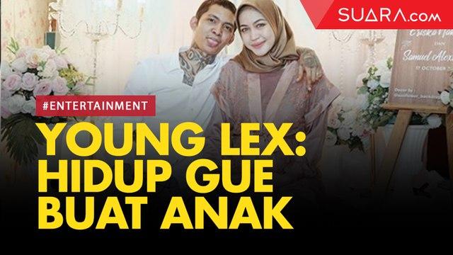 Eriska Hamil 7 Bulan, Young Lex: Hidup Gue Buat Anak
