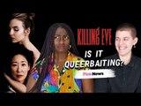 Is Killing Eve queerbaiting?