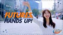 새로운 즐거움을 원한다면! 'Futures, Hands up!' - OSL FUTURES Phase 2