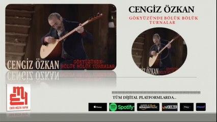 Cengiz Özkan - Gökyüzünde Bölük Bölük Turnalar - (Official Audıo)