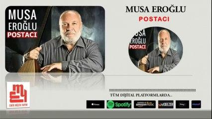 Musa Eroğlu - Postacı - (Official Audıo)