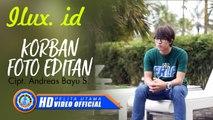 Ilux ID - KORBAN FOTO EDITAN ( Official Music Video )