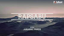 Jurassic Pards - Rapsabu - (Lyric)