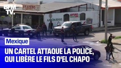 Attaquée par un cartel, la police mexicaine libère le fils d'El Chapo
