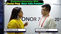 Exclusive Interaction With Charles Peng- Honor India President