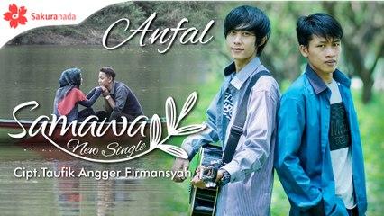 Anfal - Samawa [OFFICIAL M/V]
