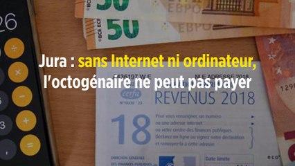 Jura : sans Internet ni ordinateur, l'octogénaire ne peut pas payer ses impôts