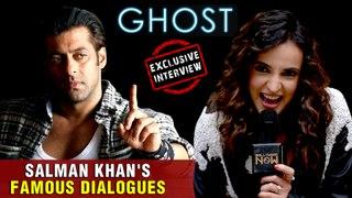 Salman Khan's Famous Dialogues Gets Ghost Twist   Sanaya Irani   GHOST Movie 2019