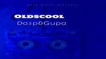 Dasp, Gupa - Oldscool