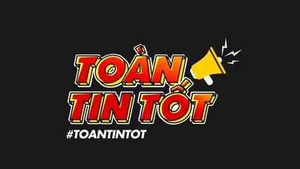 #TOANTINTOT TẬP 10 - HÃY TRAO CHO... LOTUS MỘT CƠ HỘI