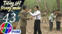 THVL | Tiếng sét trong mưa - Tập 43[1]: Bà Bình nói Khải Duy sẽ ân hận suốt đời nếu giết Hải