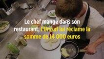 Le chef mange dans son restaurant, l'Urssaf lui réclame 14 000 euros