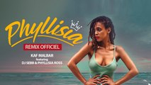 Kaf Malbar Ft. Dj Sebb, Phyllisia Ross - Phyllisia (Remix) - 10/19 (Lyrics Video)